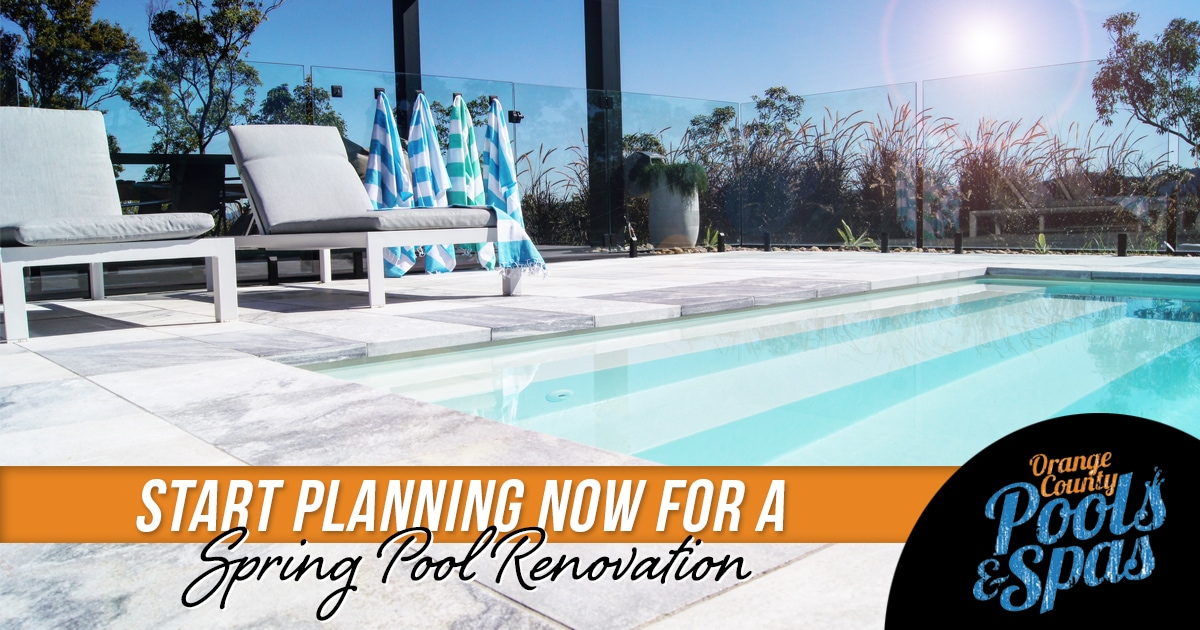 Start Planning Now for a Spring Pool Renovation